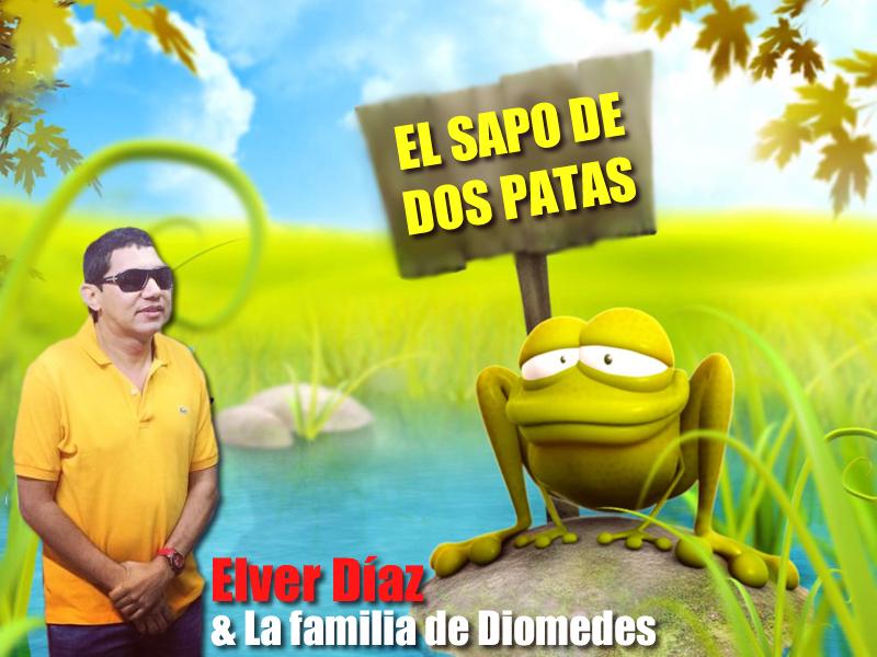 El Sapo de Dos Patas - Elver Díaz & El Mello Díaz (La Familia de Diomedes)