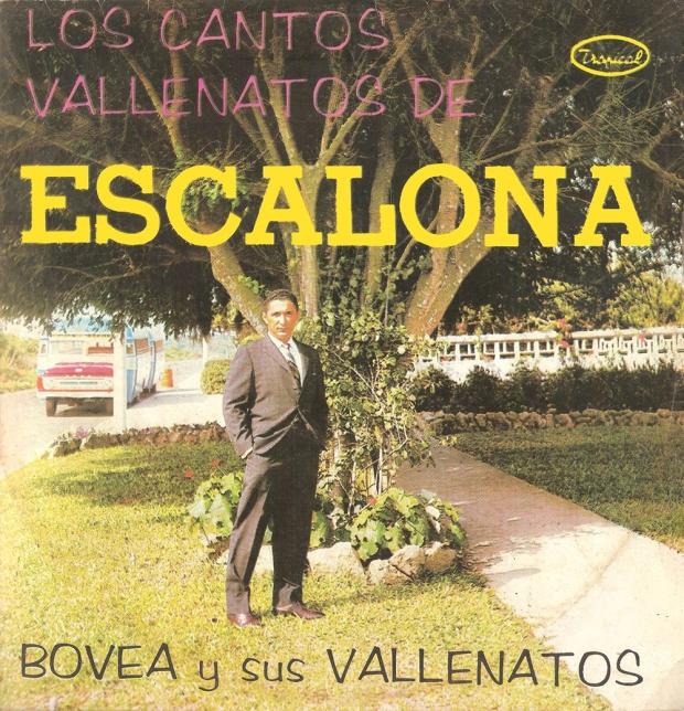 Los Cantos Vallenatos de Escalona -Bovea y sus Vallenatos